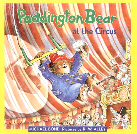 9780694004157: Paddington at the Circus