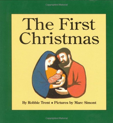 9780694004232: The First Christmas