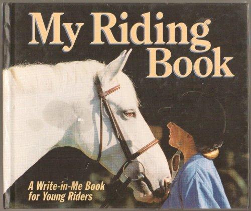 9780694004652: My Riding Book (A Write-In-Me Book)