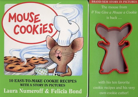 9780694006335: Mouse Cookies: 10 Easy-To-Make Cookie Recipes with a Story in Pictures (With Cookie Cutter)