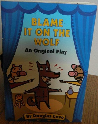 9780694006533: Blame It on the Wolf: An Original Play (So You Want to Be a Star)