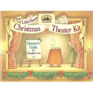 9780694006816: The Little House Christmas Theater Kit/5 Script Books and Illustrated Director's Guide