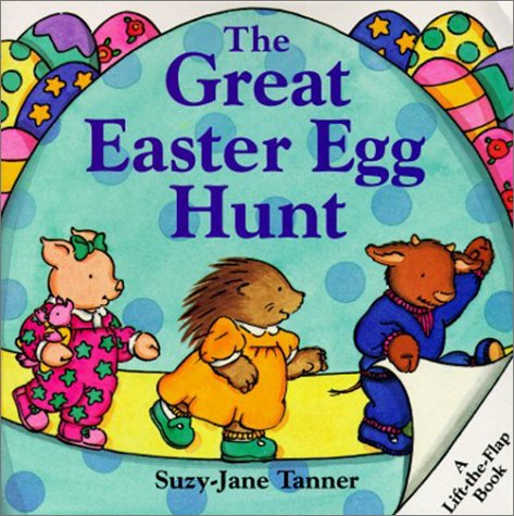 9780694007035: The Great Easter Egg Hunt (Lift-The-Flap Book)
