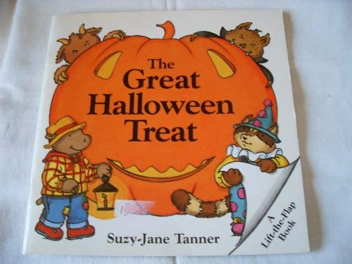 The Great Halloween Treat (Lift-the-Flap Book): Suzy-Jane Tanner