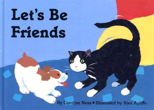 Let's be Friends: Ness, Caroline