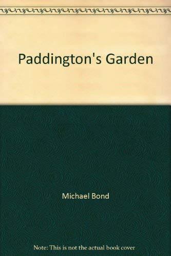 9780694007332: Paddington's Garden