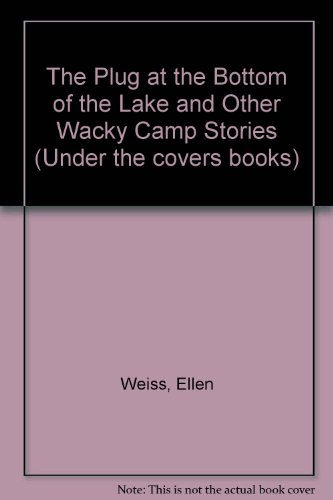9780694008001: Plug at the Bottom of the Lake: And Other Wacky Camp Stories