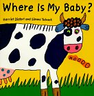 9780694008551: Where is My Baby?