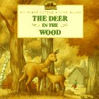 9780694008797: Deer in the Wood (My First Little House Books)