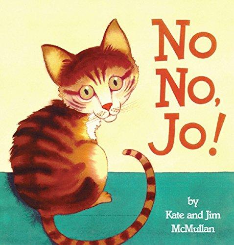 9780694009046: No No, Jo (Harper Growing Tree)