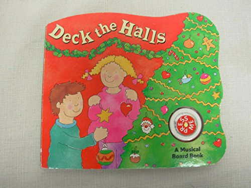 9780694009398: Deck the Halls: A Musical Board Book
