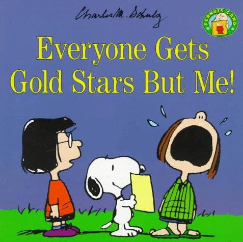 9780694009626: Everyone Gets Gold Stars but Me! (Peanuts Gang)