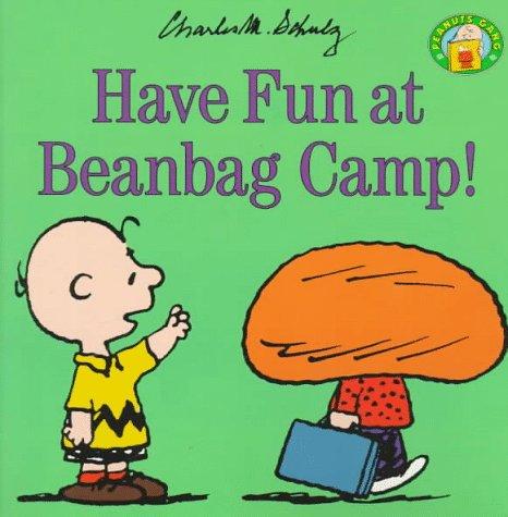 9780694009770: Have Fun at Beanbag Camp (Peanuts)