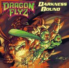 9780694010172: Darkness Bound (Dragon Flyz Series)