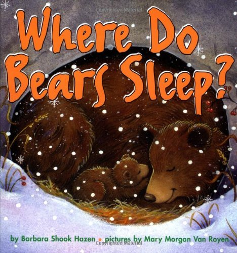 9780694010370: Where Do Bears Sleep? (Harper Growing Tree)
