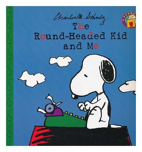 9780694010479: The Round-Headed Kid and Me (Peanuts)
