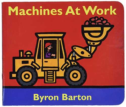 9780694011070: Machines at Work Board Book: What Early Learning Tells Us about the Mind