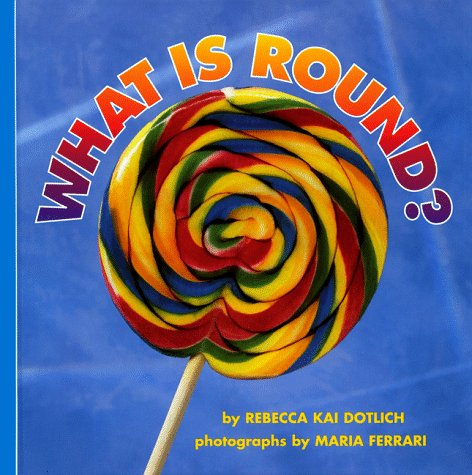 9780694012084: What Is Round? (Harper Growing Tree)