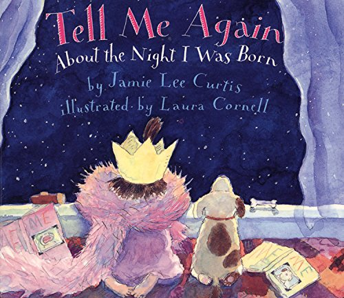 9780694012152: Tell Me Again About the Night I Was Born Board Book (Joanna Colter Books)