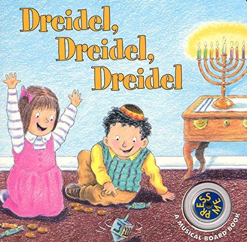 Dreidel, Dreidel, Dreidel Board Book: Public Domain