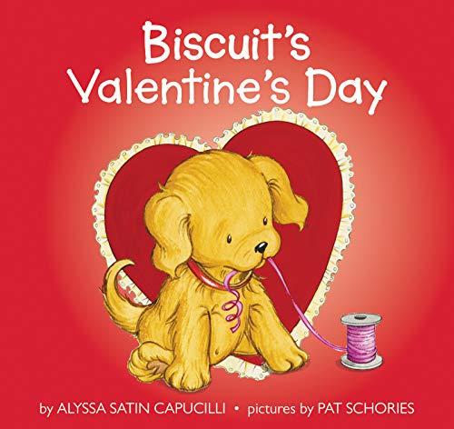 Biscuit's Valentine's Day: Alyssa Satin Capucilli