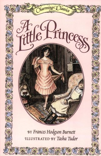 A Little Princess; Charming Classics: Burnett, Frances Hodgson,