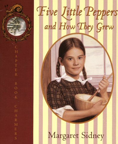 Five Little Peppers and How They Grew: Sidney, Margaret, Falkoff,