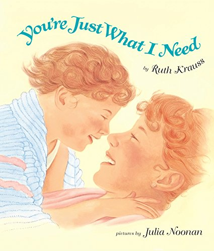 9780694013043: You're Just What I Need Board Book