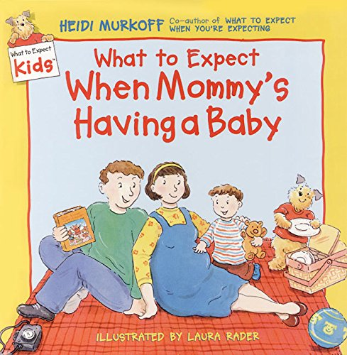 9780694013210: What to Expect When Mommy's Having a Baby (What to Expect Kids)