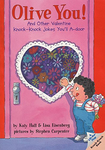9780694013555: Olive You!: And Other Valentine Knock-Knock Jokes You'll A-Door (Lift-The-Flap Knock-Knock Book)