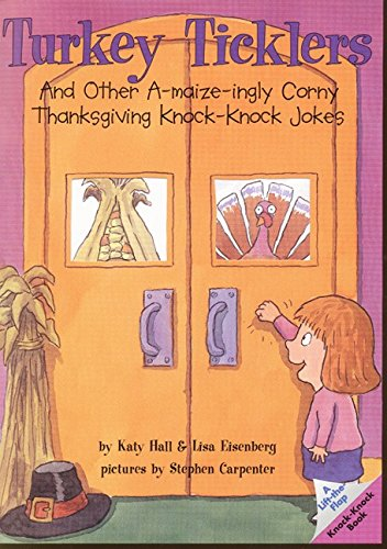 Turkey Ticklers: And Other A Maize Ingly Corny Thanksgiving: Hall, Katy