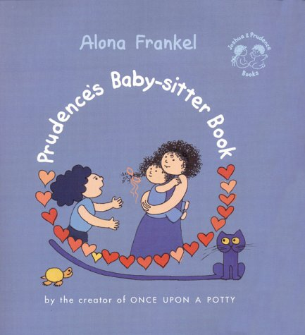 9780694013845: Prudence's Baby-sitter Book (Joshua & Prudence Books)