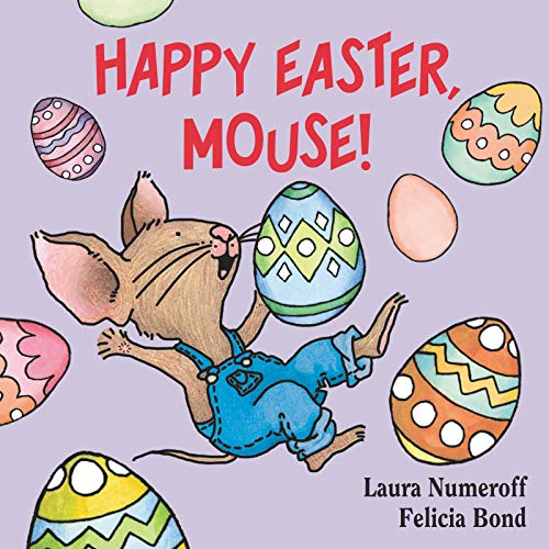 9780694014224: Happy Easter, Mouse! (If You Give. . .)