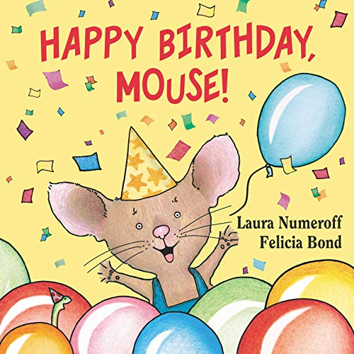 9780694014255: Happy Birthday, Mouse! (If You Give...)