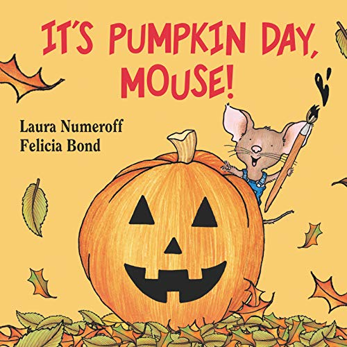 9780694014293: It's Pumpkin Day, Mouse!