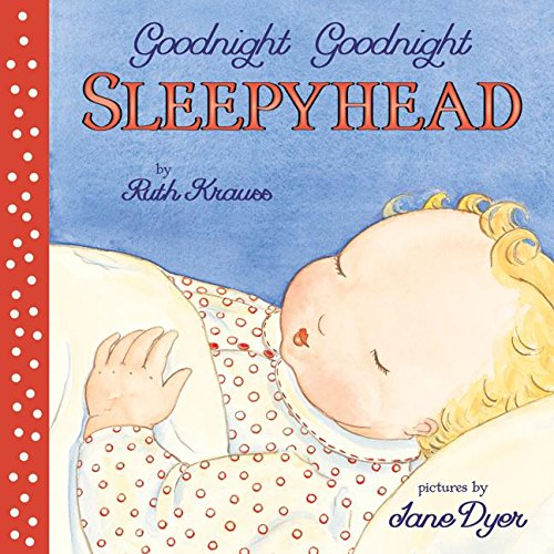 9780694015016: Goodnight Goodnight Sleepyhead Board Book