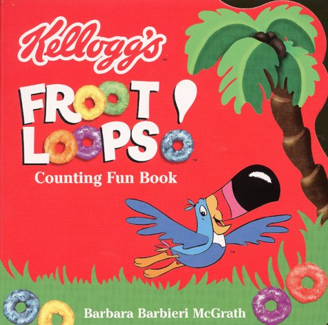 9780694015061: Kellogg's Froot Loops! Counting Fun Book