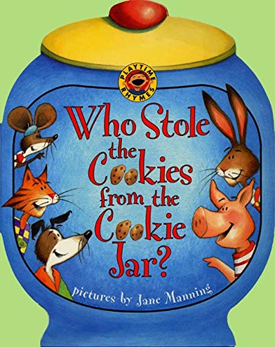 9780694015153: Who Stole the Cookies from the Cookie Jar? (Playtime Rhymes)