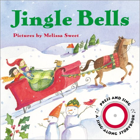 Jingle Bells (Sing-Along Storybook): Public Domain