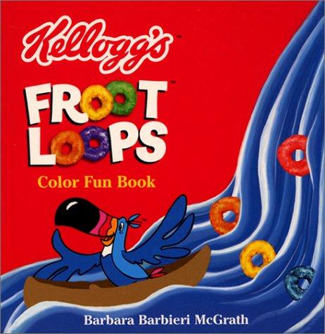 9780694015771: Kellogg's Froot Loops: Color Fun Book