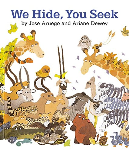 We Hide, You Seek Board Book (0694015970) by Jose Aruego; Ariane Dewey