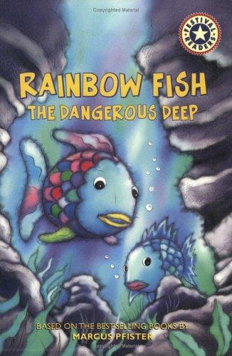9780694016396: Rainbow Fish: The Dangerous Deep