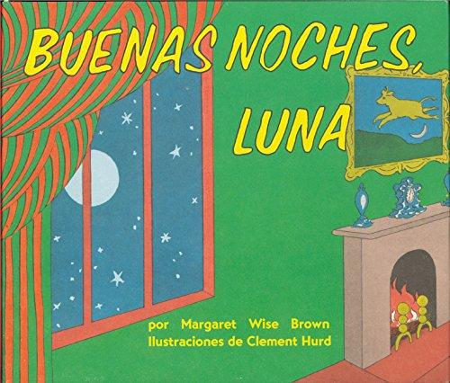 9780694016518: Goodnight Moon Board Book (Spanish edition): Buenas noches, Luna
