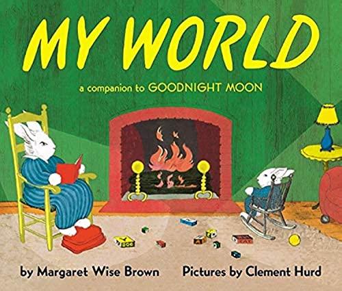 9780694016600: My World: A Companion to Goodnight Moon
