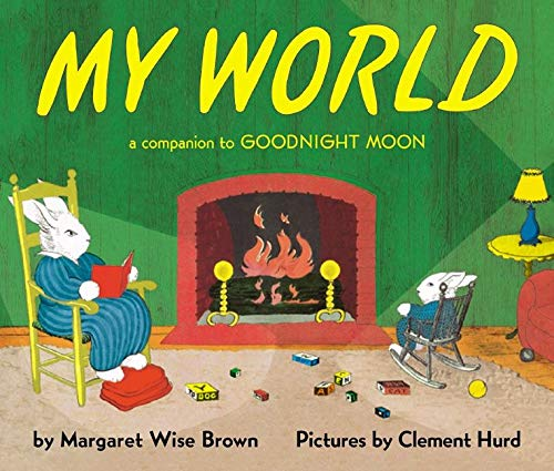 9780694016600: My World: A Companion to Goodnight Moon