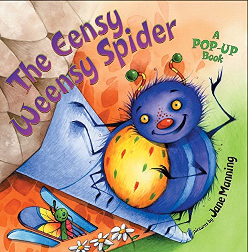 The Eensy Weensy Spider: A Pop-Up Book: Public Domain