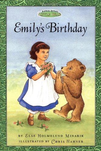 Emily's Birthday (Maurice Sendak's Little Bear) (Festival: Minarik, Else Holmelund