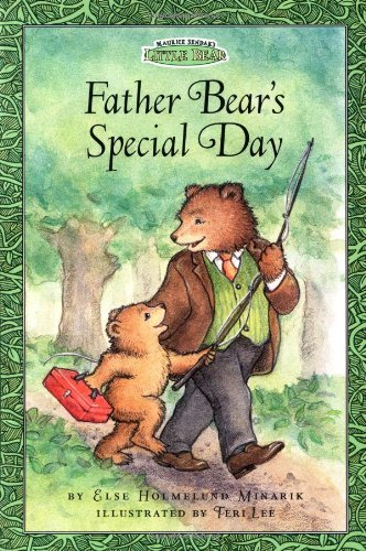 Father Bear's Special Day (Maurice Sendak's Little Bear) (Festival Reader): Minarik, Else...