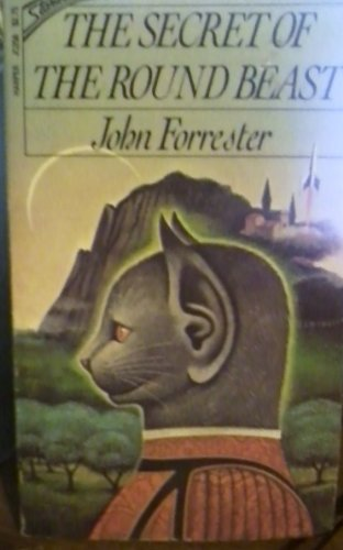 The secret of the round beast (0694056227) by Forrester, John