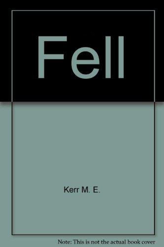 9780694056385: Fell